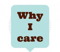 Why I care . . .