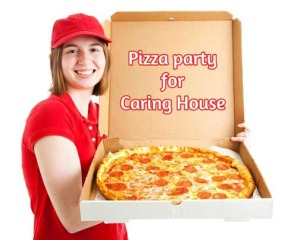 Pizza Party for Caring House
